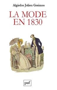 Algirdas Julien Greimas - La mode en 1830 - Langage et société : écrits de jeunesse.