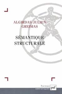Algirdas Julien Greimas - Sémantique structurale.