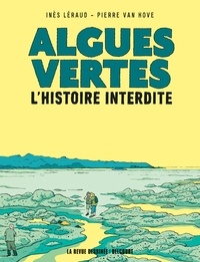Pierre Van Hove - Algues vertes, l'histoire interdite.