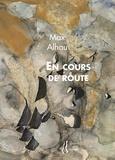 Alhau Max - En cours de route - Poèmes.