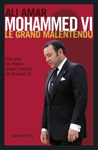 Mohammed VI, le grand malentendu - Format ePub - 9782702148570 - 11,99 €