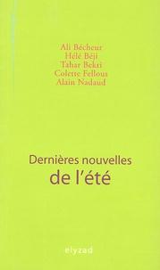 Ali Bécheur et Hélé Béji - Dernières nouvelles de l'été.