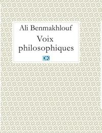 Ali Benmakhlouf - Voix philosophiques (Essais).