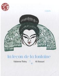 Ali Boozari et Fabienne Thiéry - La leçon de la fontaine.