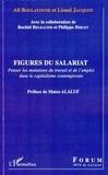 Ali Boulayoune et Lionel Jacquot - Figures du salariat - Penser les mutations du travail et de l'emploi dans le capitalisme contemporain.