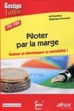 Ali Dardour et Stéphane Ouvrard - Piloter par la marge - Evaluer et développer sa rentabilité ! TPE-PME.