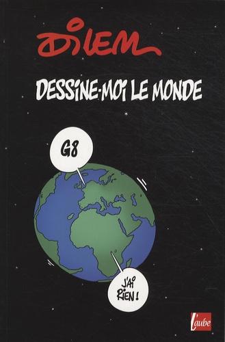 Ali Dilem - Dessine-moi le monde.