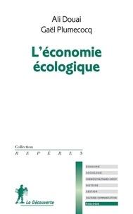 Ali Douai et Gaël Plumecocq - L'économie écologique.