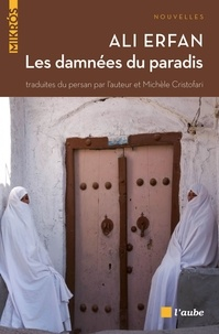 Ali Erfan - Les damnées du paradis.