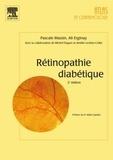 Ali Erginay et Pascale Massin - Rétinopathie diabétique.
