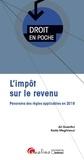 Ali Guenfici et Kada Meghraoui - L'impôt sur le revenu - Panorama des règles applicables en 2018.