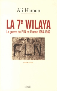 Histoiresdenlire.be La 7e wilaya - La guerre du FLN en France (1954-1962) Image