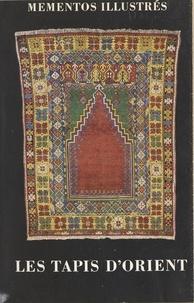 Ali Hosain - Les tapis d'Orient.