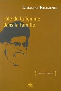 Ali Khamenei - Rôle de la femme dans la famille.