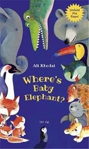 Ali Khodai - Where's baby elephant.