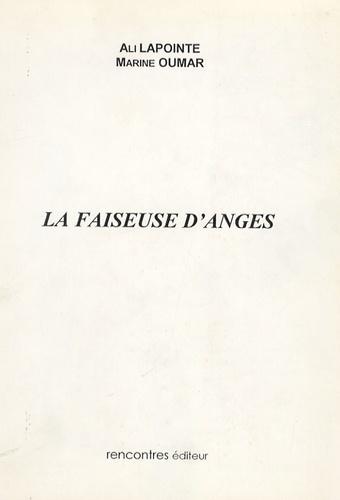 Ali Lapointe - La Faiseuse d'Anges.