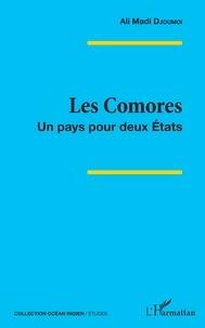Ebooks italiano téléchargement gratuit Les Comores  - Un pays pour deux Etats par Ali Madi Djoumoi MOBI DJVU 9782140131523 (French Edition)