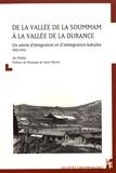 Ali Mekki - De la vallée de la Soummam à la vallée de la Durance - Un siècle d'émigration et d'immigration kabyles (1915-2015).
