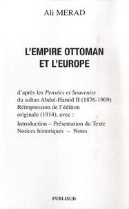 LEmpire Ottoman et lEurope - daprès les Pensées et Souvenirs du sultan Abdul-Hamid II (1876-1909).pdf