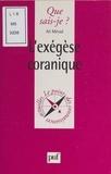 Ali Mérad et Paul Angoulvent - L'exégèse coranique.