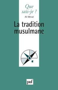 Ali Mérad - La tradition musulmane.