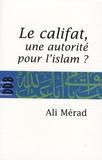 Ali Mérad - Le Califat.