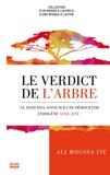 Ali Moussa Iye - Le verdict de l'arbre - Le Xeer Issa : essai sur une démocratie endogène africaine.