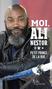 Ali Nestor - Moi, Ali Nestor - Petit prince de la rue.