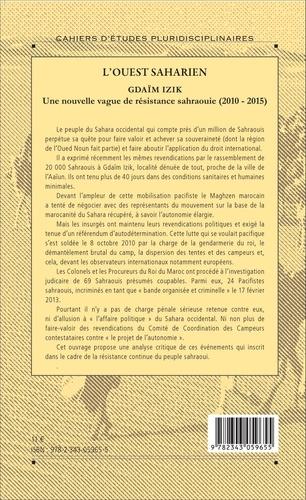 Gdaïm Izik. Une nouvelle vague de résistance sahraouie (2010-2015)