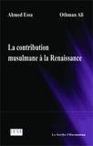 Ali Othman - La contribution musulmane à la Renaissance.