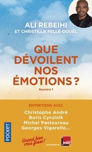 Ali Rebeihi et Christilla Pellé-Douël - Que dévoilent nos émotions ? - Grand bien vous fasse.