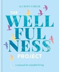 Ali Roff Farrar - The Wellfulness Project.