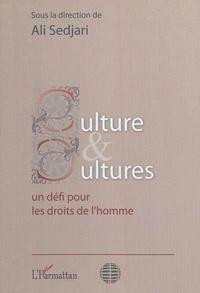 Ali Sedjari - Culture et cultures : un défi pour les droits de l'Homme.