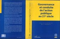 Ali Sedjari et  Collectif - Gouvernance et conduite de l'action publique au 21e siècle.