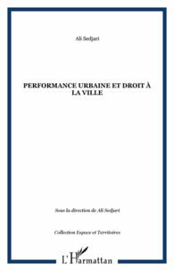 Ali Sedjari - Performance urbaine et droit à la ville.