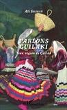 Ali Shaban - Parlons guilaki - Iran, région de Guilân.