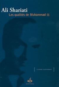 Ali Shariati - Les qualités de Muhammad.