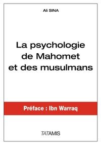 Ali Sina - La psychologie de Mahomet et des musulmans.