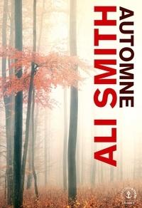 Ali Smith - Automne.