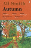 Ali Smith - Autumn.