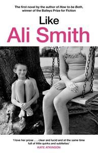 Ali Smith - Like.