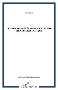 Ali Toussi - Le taux d'intérêt dans un système financier islamique.