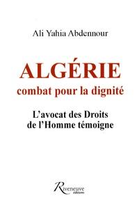Algérie : combat pour la dignité - Lavocat des Droits de lHomme témoigne.pdf