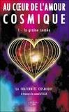 Alia - Au coeur de l'amour cosmique - Tome 1, La graine semée.