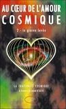 Alia - Au coeur de l'amour cosmique - Tome 2, La graine levée.