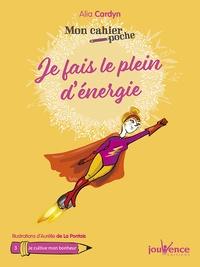 Alia Cardyn - Je fais le plein d'énergie !.