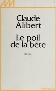 Alibert - Le Poil de la bête.