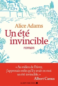Alice Adams - Un été invincible.