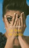 Alice Albinia - Le livre de Leela.