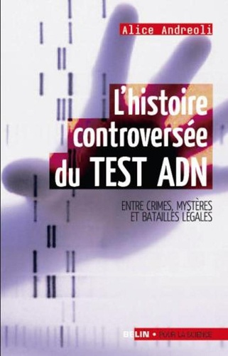 Alice Andreoli - L'histoire controversée du TEST ADN.